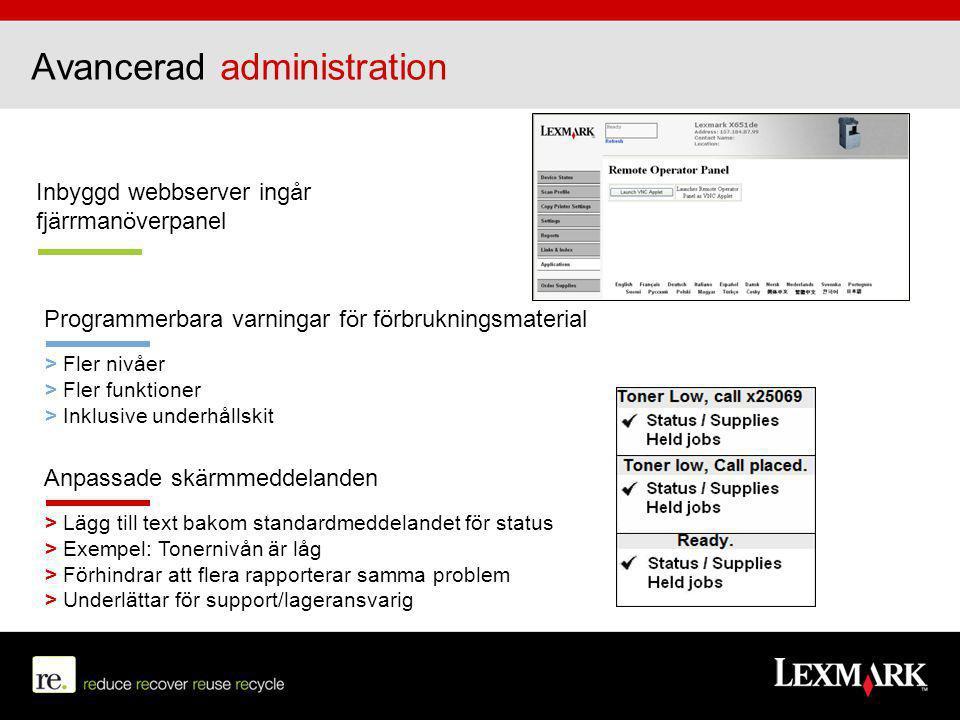 Anpassade skärmmeddelanden > Lägg till text bakom standardmeddelandet för status > Exempel: Tonernivån är låg > Förhindrar att flera rapporterar samma
