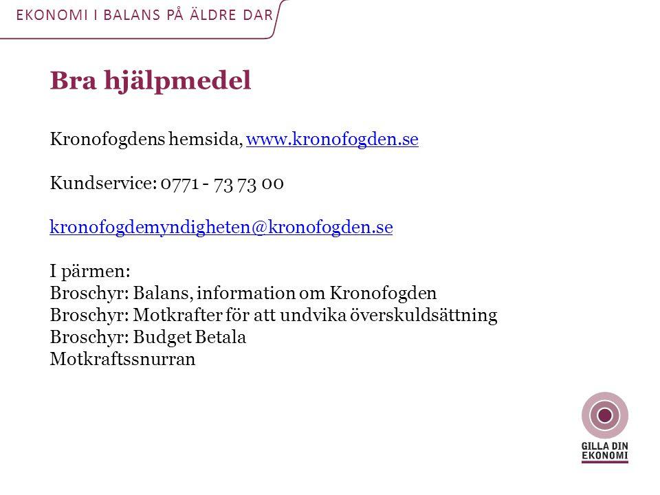 Bra hjälpmedel Kronofogdens hemsida, www.kronofogden.sewww.kronofogden.se Kundservice: 0771 - 73 73 00 kronofogdemyndigheten@kronofogden.se I pärmen: