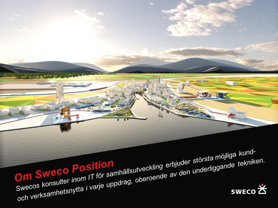 14 Om Sweco Position Swecos konsulter inom IT för samhällsutveckling erbjuder största möjliga kund- och verksamhetsnytta i varje uppdrag, oberoende av den underliggande tekniken.