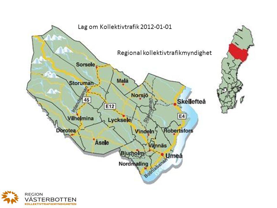 Lag om Kollektivtrafik 2012-01-01 Regional kollektivtrafikmyndighet