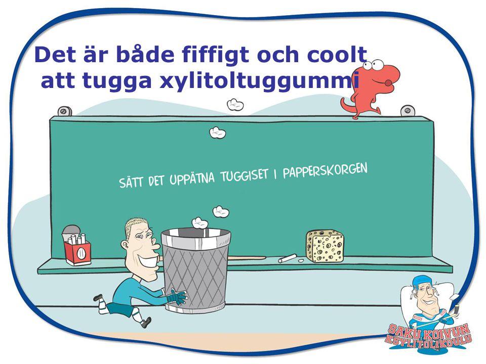 Det finns olika slag av xylitolprodukter Finlands Tandläkarförbund rekommenderar xylitol och förutsätter att en xylitolprodukt har följande egenskaper: –Xylitolhalten måste vara hög (rekommendationen är > 30 %).