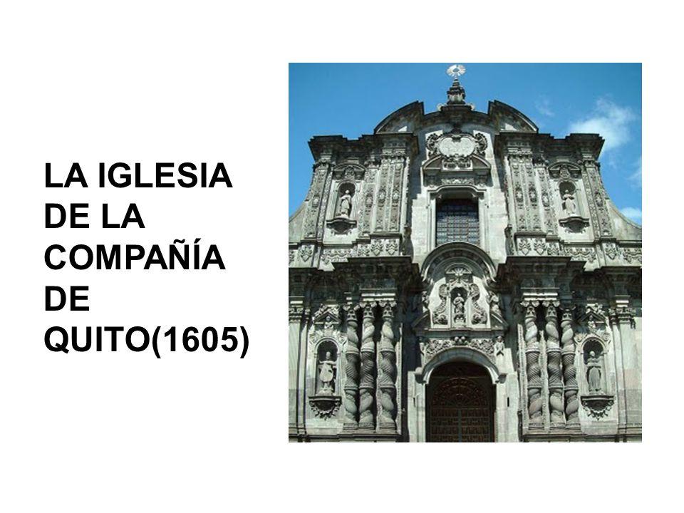 LA IGLESIA DE LA COMPAÑÍA DE QUITO(1605)
