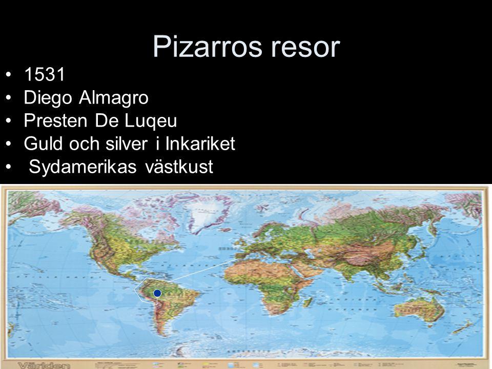 Pizarros resor 1531 Diego Almagro Presten De Luqeu Guld och silver i Inkariket Sydamerikas västkust