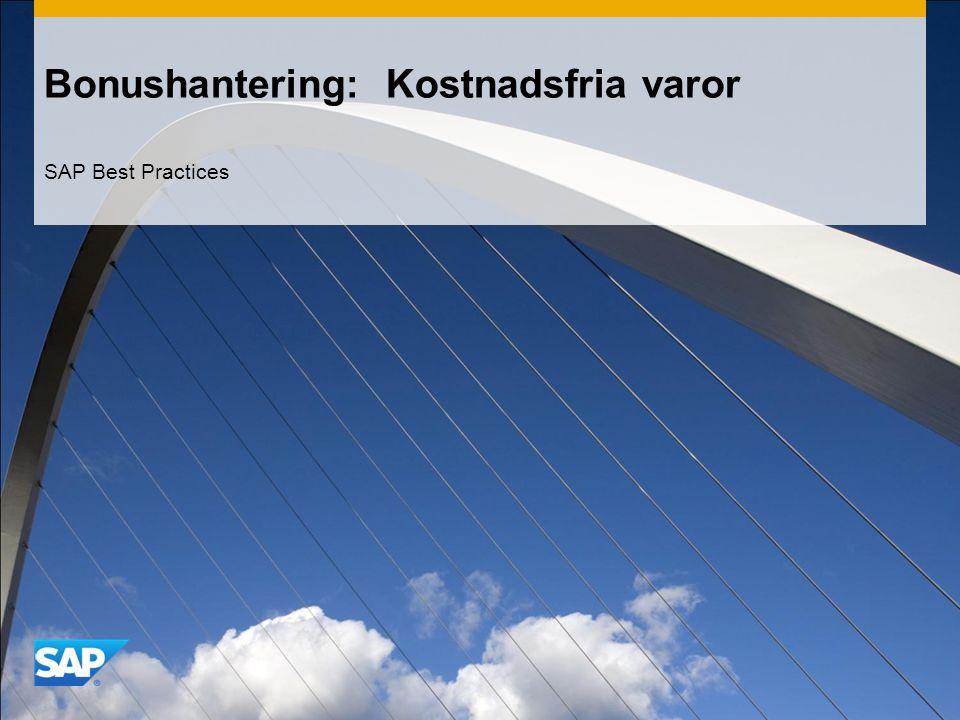 Bonushantering: Kostnadsfria varor SAP Best Practices