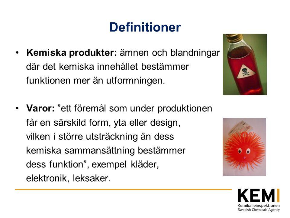 """Definitioner Kemiska produkter: ämnen och blandningar där det kemiska innehållet bestämmer funktionen mer än utformningen. Varor: """"ett föremål som und"""
