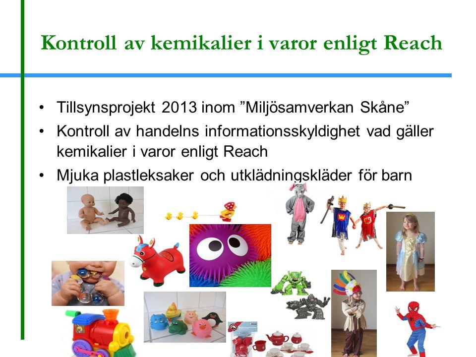 """Kontroll av kemikalier i varor enligt Reach Tillsynsprojekt 2013 inom """"Miljösamverkan Skåne"""" Kontroll av handelns informationsskyldighet vad gäller ke"""