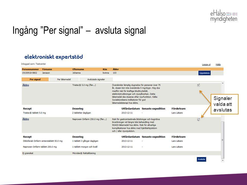 """Ingång """"Per signal"""" – avsluta signal Signaler valda att avslutas"""