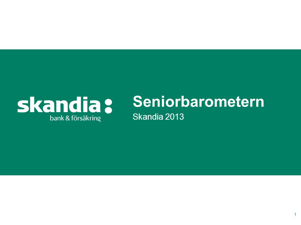 Seniorbarometern Skandia 2013 1