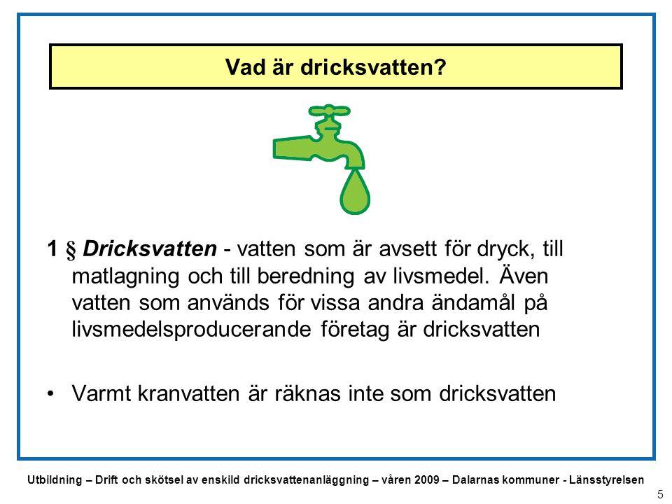 Utbildning – Drift och skötsel av enskild dricksvattenanläggning – våren 2009 – Dalarnas kommuner - Länsstyrelsen Dricksvattenföreskrifterna 2001:30 Dricksvattenföreskrifterna innehåller bl a: - Krav på egenkontroll, provtagning, åtgärder vid kvalitetsbrister - 4 bilagor (processkemikalier, gränsvärden, kontroll och analyser) Vägledning till dricksvattenföreskrifterna Hjälp för tolkning och användning av föreskrifterna Riktar sig till producenter, tillhandahållare och användare av dricksvatten och kontrollmyndigheter d v s miljökontor eller motsvarande 6