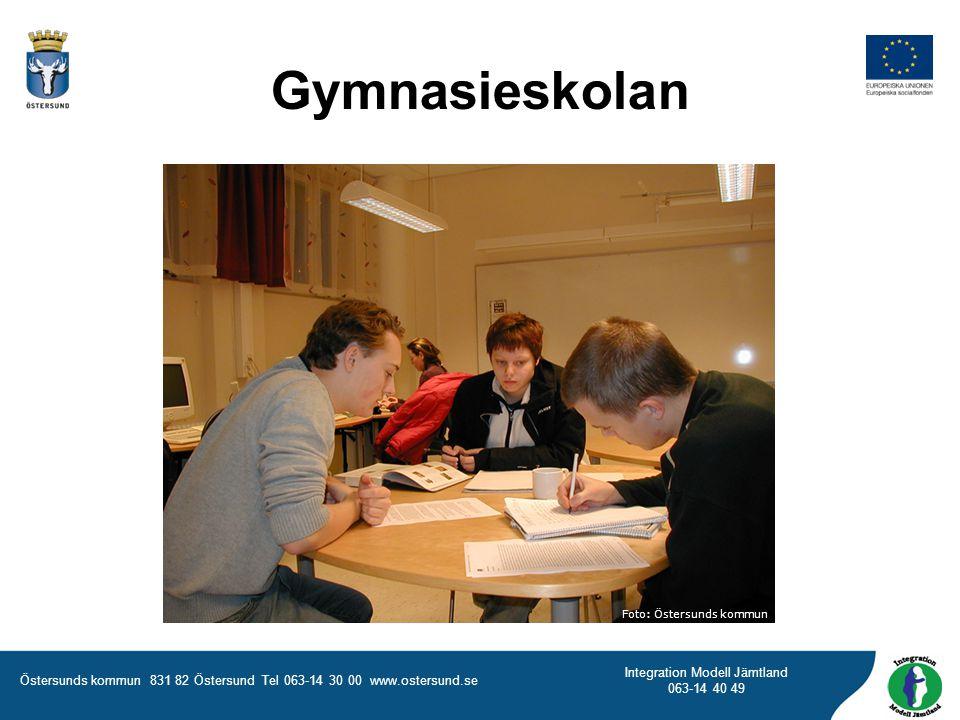 Östersunds kommun 831 82 Östersund Tel 063-14 30 00 www.ostersund.se Integration Modell Jämtland 063-14 40 49 Gymnasieskolan Foto: Östersunds kommun
