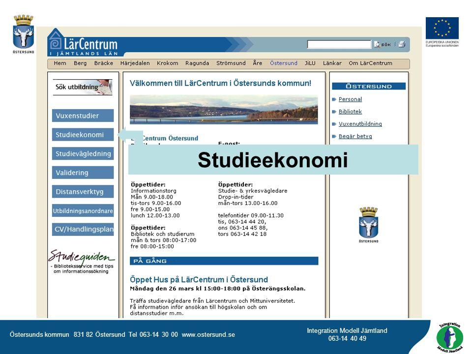 Östersunds kommun 831 82 Östersund Tel 063-14 30 00 www.ostersund.se Integration Modell Jämtland 063-14 40 49 Studieekonomi