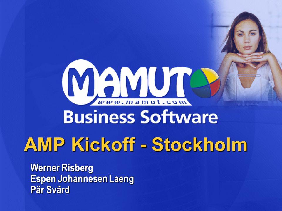 Målsättning med Kickoff Vår commitment till er: Ge er möjligheter att tjäna pengar på MBS Målsättningar dessa 2 dagar: Status Mamut och AMP Status Mamut och AMP Info om MBS 9 Info om MBS 9 Säljargumentation Säljargumentation