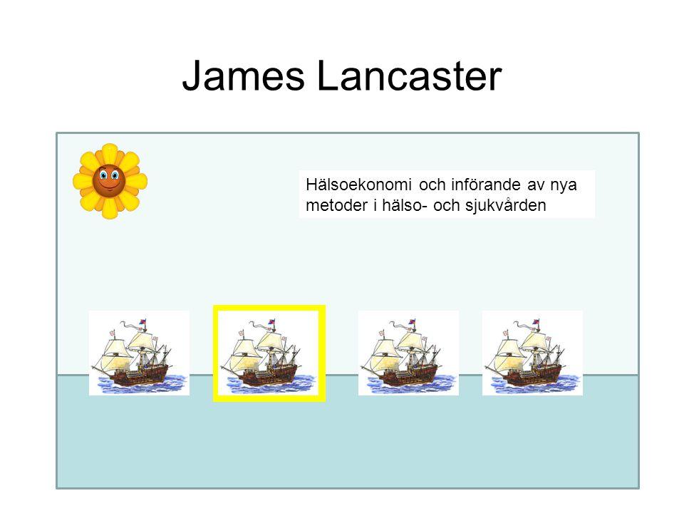 James Lancaster Hälsoekonomi och införande av nya metoder i hälso- och sjukvården