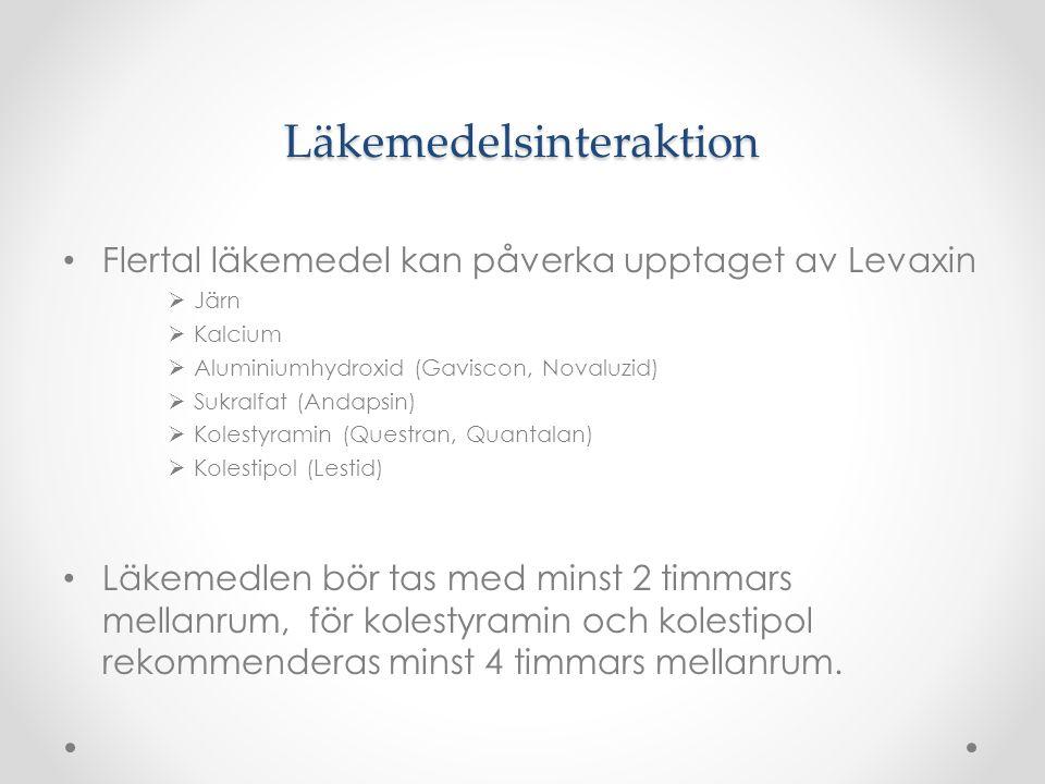 Läkemedelsinteraktion Flertal läkemedel kan påverka upptaget av Levaxin  Järn  Kalcium  Aluminiumhydroxid (Gaviscon, Novaluzid)  Sukralfat (Andaps
