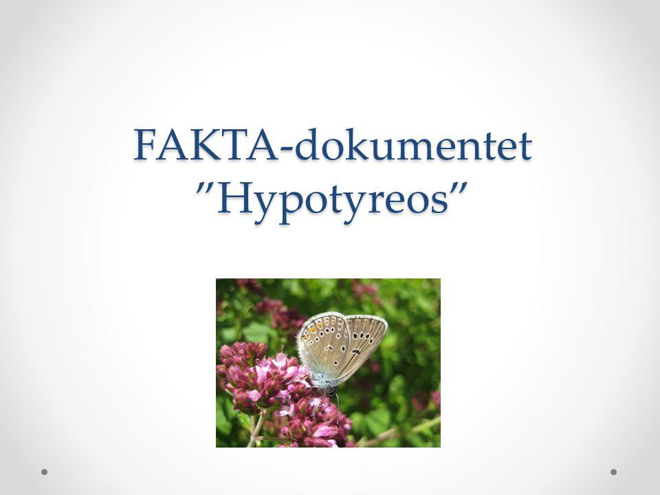 """FAKTA-dokumentet """"Hypotyreos"""""""