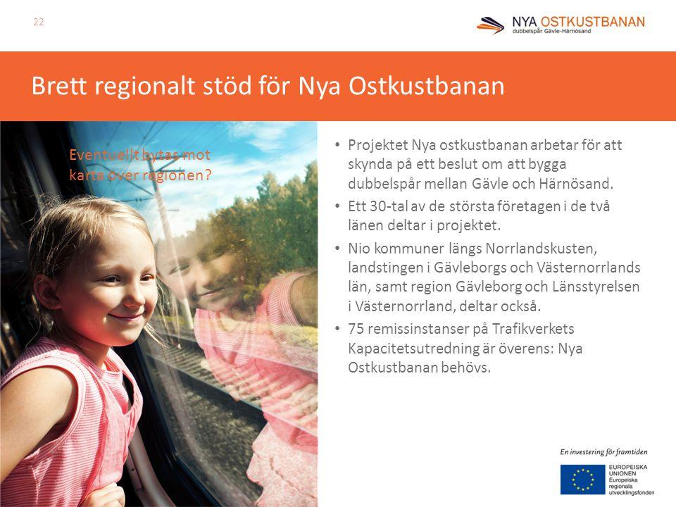 Brett regionalt stöd för Nya Ostkustbanan Projektet Nya ostkustbanan arbetar för att skynda på ett beslut om att bygga dubbelspår mellan Gävle och Här