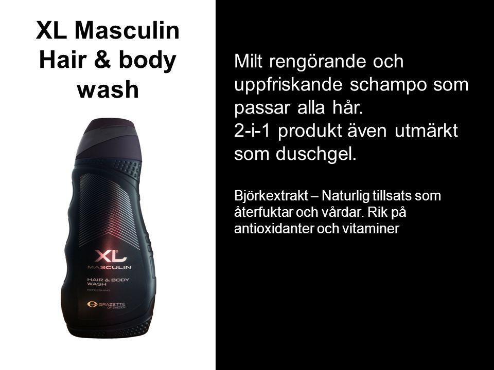 XL Masculin Hair & body wash Milt rengörande och uppfriskande schampo som passar alla hår.