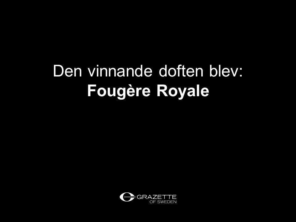 Den vinnande doften blev: Fougère Royale