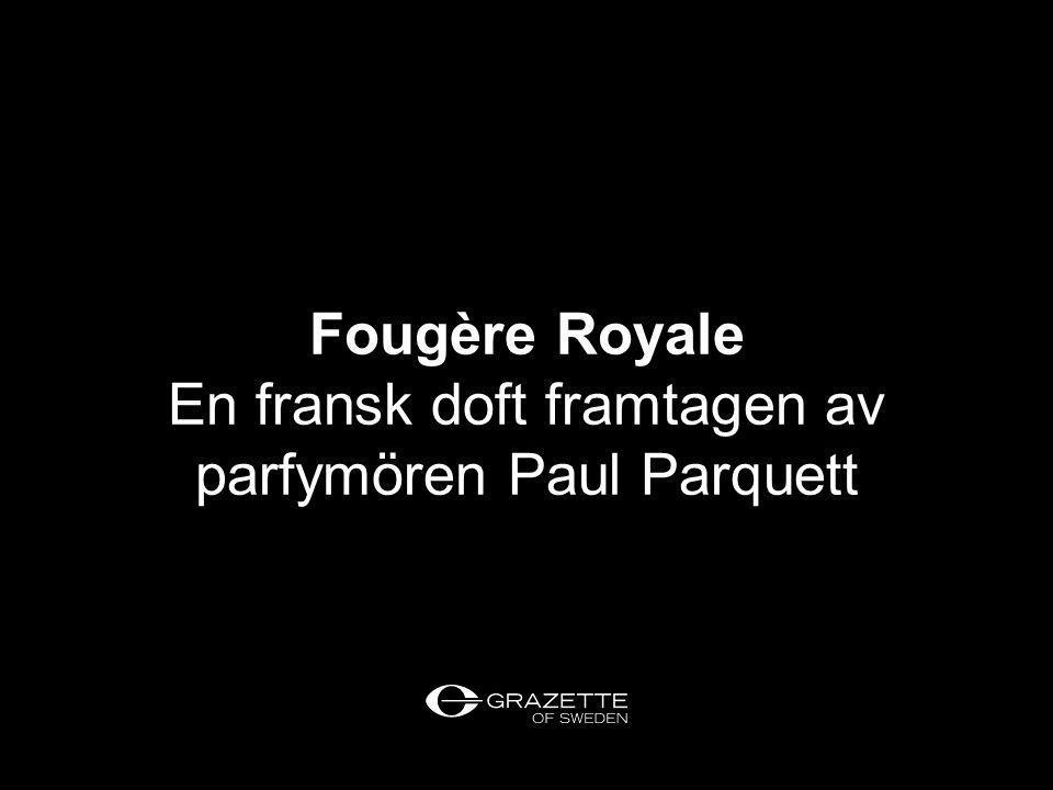En fransk doft framtagen av parfymören Paul Parquett