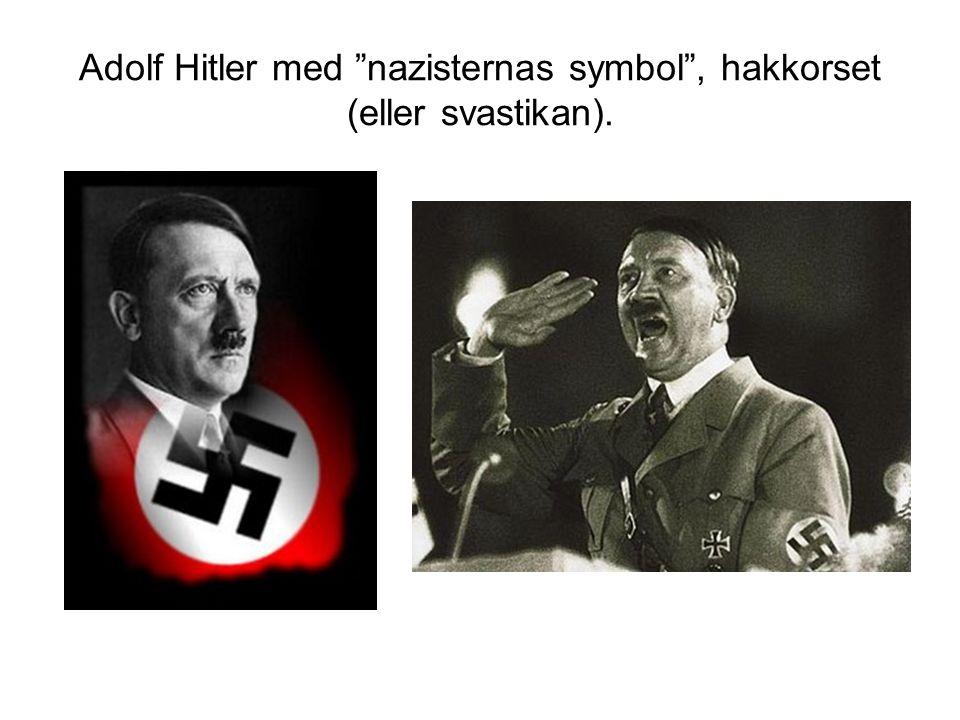 "Adolf Hitler med ""nazisternas symbol"", hakkorset (eller svastikan)."