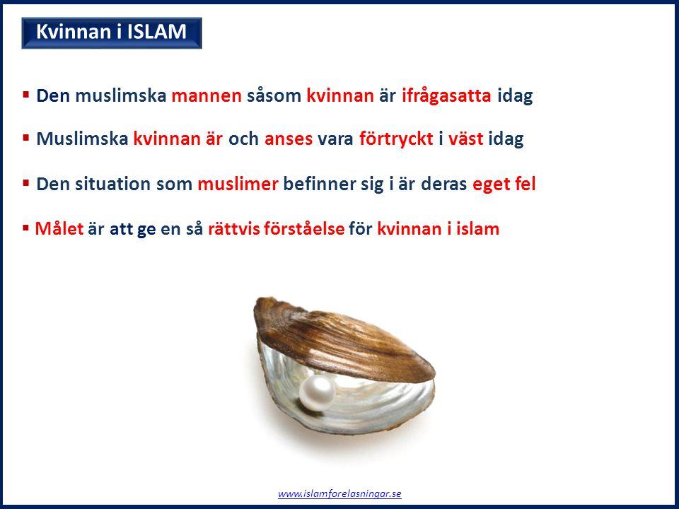  Den muslimska mannen såsom kvinnan är ifrågasatta idag  Muslimska kvinnan är och anses vara förtryckt i väst idag  Den situation som muslimer befi