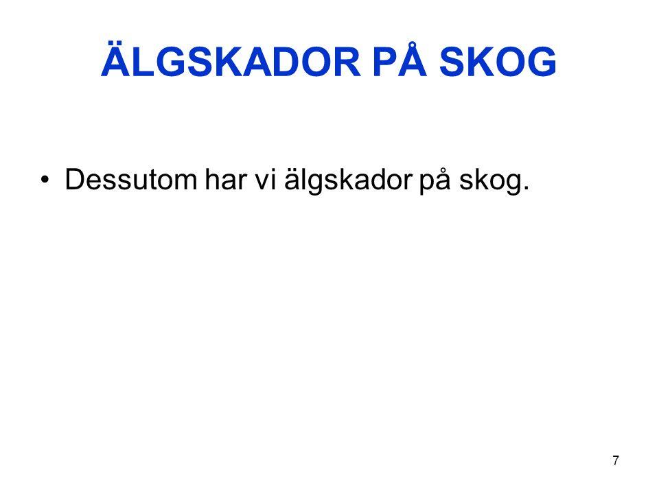 28 Totalt jaktvärde V = Totalt jaktvärde för älg i Sverige (MSEK per år, prisnivå för år 2010) V = -34,9 S + 879 LN(S+1) S = Älgtäthet (Antal älgar per 1000 ha i vinterstam) Funktionen har bestämts av författaren med regressionsanalys.
