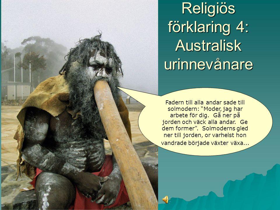 Religiösa förklaringar 3: Hinduism Då var ej vara eller icke-vara, ej luftrum var, ej himmelen därovan. Vad höljde allt? eller…var det någon förklarin