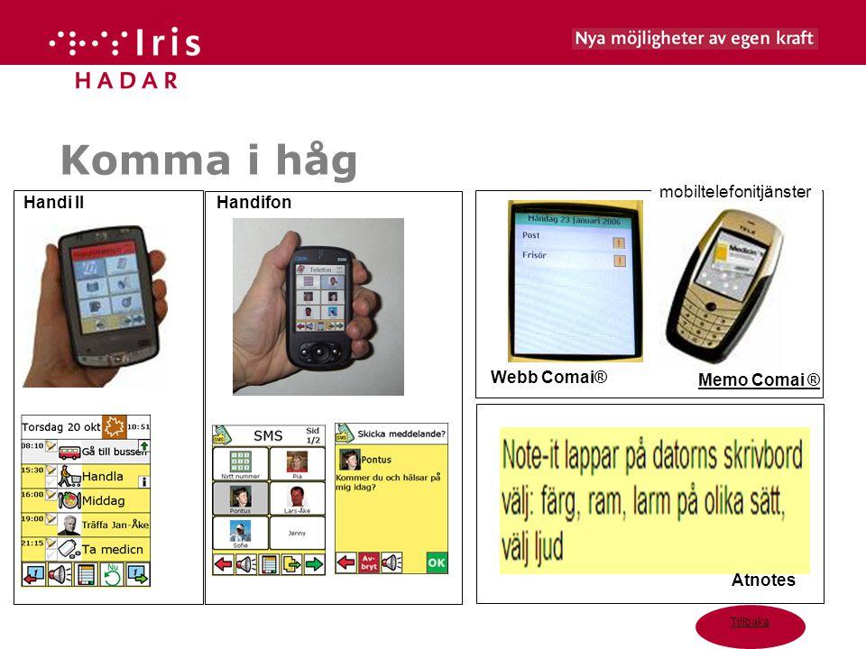 Komma i håg Tillbaka Memo Comai ® Webb Comai® Handi IIHandifon Atnotes mobiltelefonitjänster