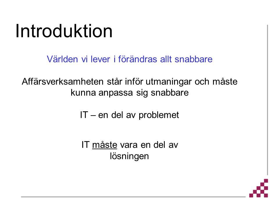 Domän- hantering Kapacitet Redundans Hem- arbete Datalagring Virus- skydd Policies Bandbredd Dokument- hantering Brandväggar Utformning Topologi Övervakning E-Strategi E-post Fjärr- support Mjukvaru- distribution Kontors- verktyg Klient- mjukvara Helpdesk Navigation Varumärkes- hantering Närvaro Standarder Översättning Content Mgmt Användar- profiler Prioritera IT-tjänster Användares behov Användar-admin Kapacitets-planering Arkitektur Verktygs- val Integritet för transaktioner Affärs- processer Personberoende 3e-parts leverans E-handel Nätverk, infrastruktur Hårdvara Desktop Organi- sation WEB Externa användare Ökad komplexitet…