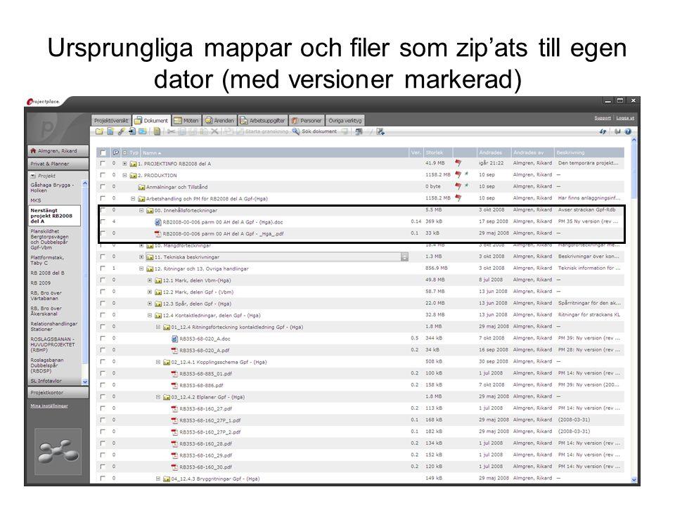 Ursprungliga mappar och filer som zip'ats till egen dator (med versioner markerad)