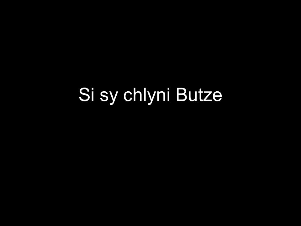 Si sy chlyni Butze