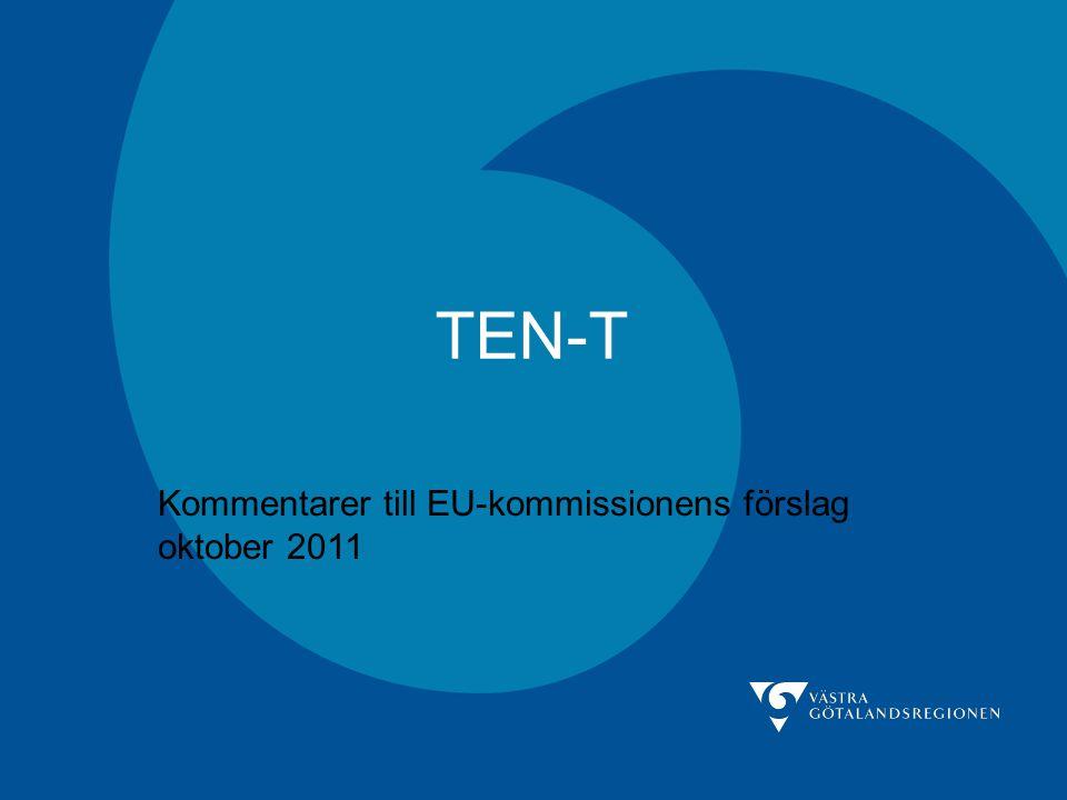 TEN-T Kommentarer till EU-kommissionens förslag oktober 2011