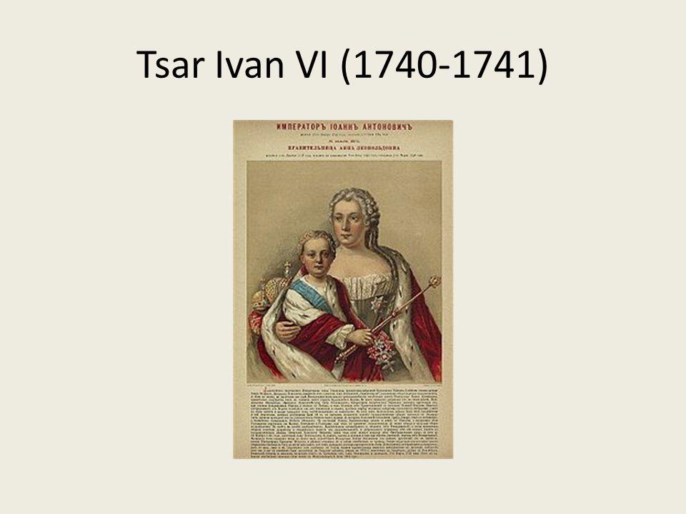 Tsar Ivan VI (1740-1741)