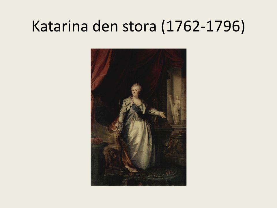 Katarina den stora (1762-1796)
