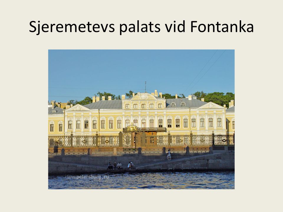 Sjeremetevs palats vid Fontanka