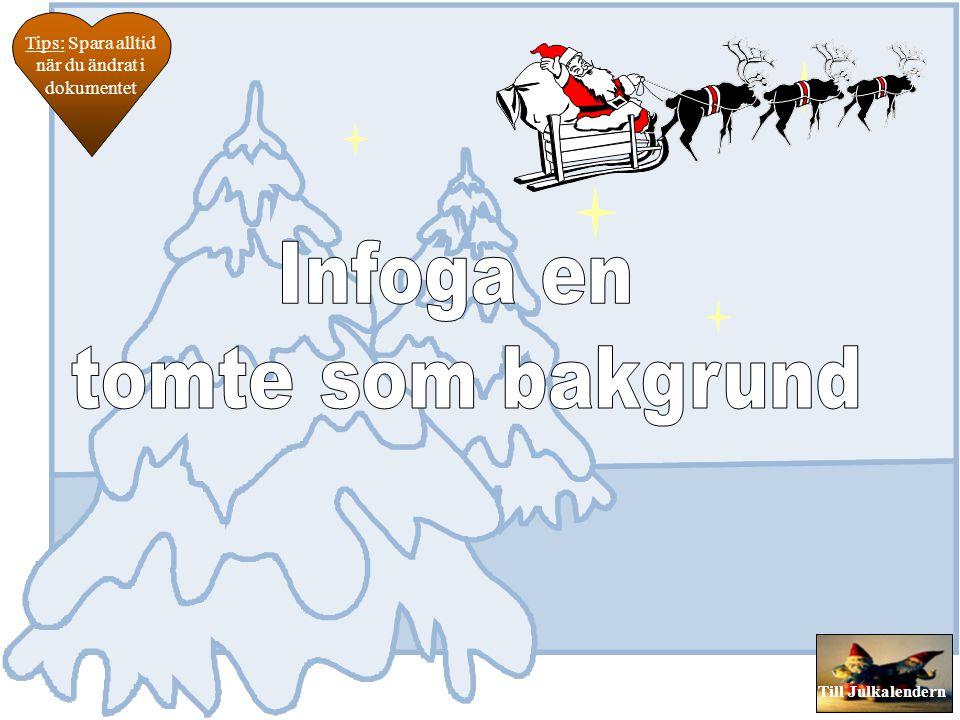 Till Julkalendern 1. Högerklicka på den bild du vill lägga ljudet på och välj händelseinställningar. 2. Kryssa i rutan spela upp ljud. 3. Välj i rulln