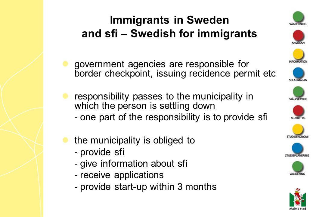Sfi – Swedish for immigrants for the individual: a right – not an obligation all adults except people from Denmark and Norway a basic education in the Swedish Language the goal of the sfi program is that students will develop an ability to speak, read and write Swedish in different contexts