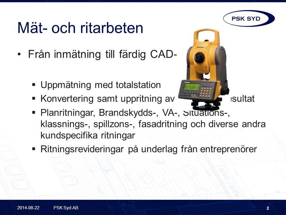 Mät- och ritarbeten Från inmätning till färdig CAD-ritning  Uppmätning med totalstation  Konvertering samt uppritning av inmätningsresultat  Planri