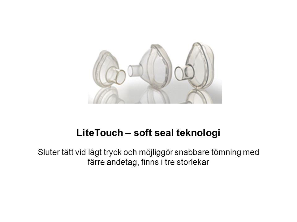 LiteTouch – soft seal teknologi Sluter tätt vid lågt tryck och möjliggör snabbare tömning med färre andetag, finns i tre storlekar