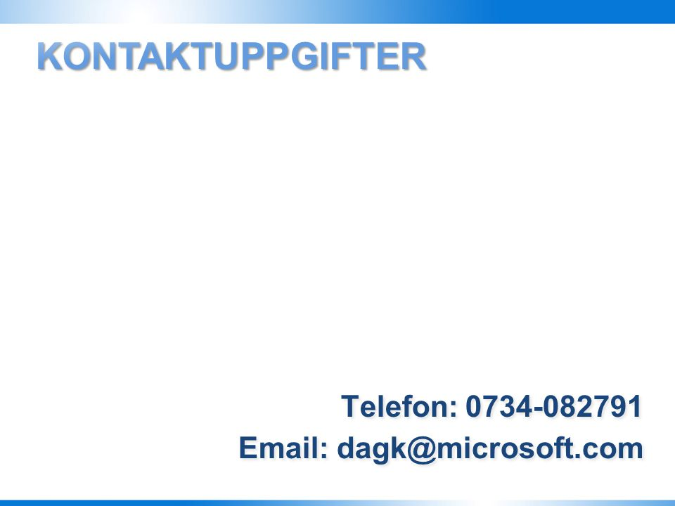 Webbplats: http://www.microsoft.com/sverige/license/default.mspx Telefon: 08-752 56 30 Webbplats: http://www.microsoft.com/sverige/license/default.msp