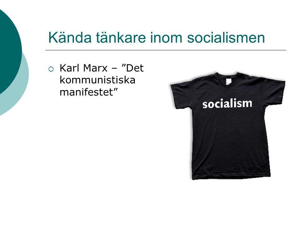 """Kända tänkare inom socialismen  Karl Marx – """"Det kommunistiska manifestet"""""""