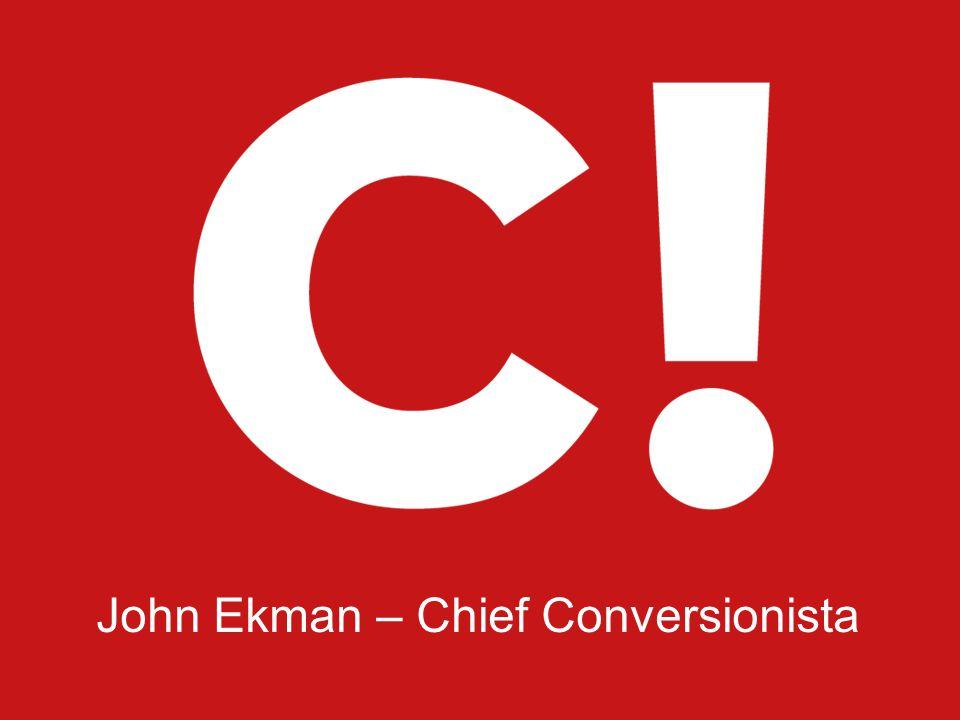 2010-08-19 Page 1 John Ekman – Chief Conversionista