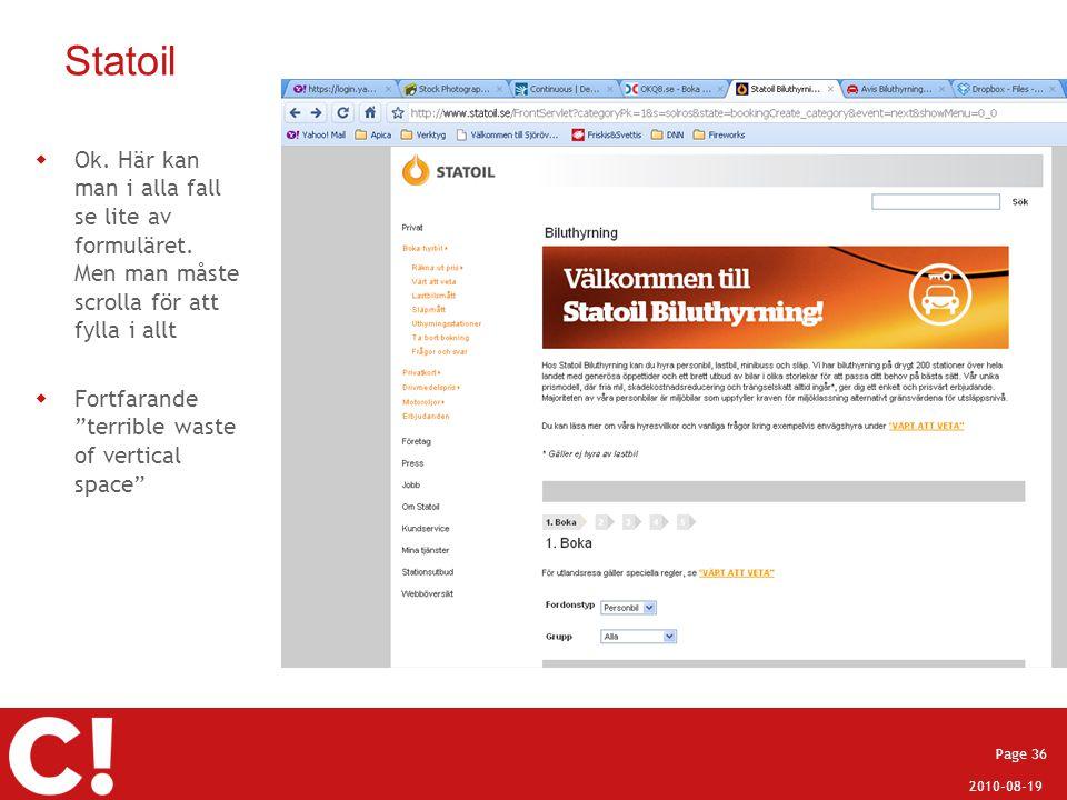 """2010-08-19 Page 36 Statoil  Ok. Här kan man i alla fall se lite av formuläret. Men man måste scrolla för att fylla i allt  Fortfarande """"terrible was"""