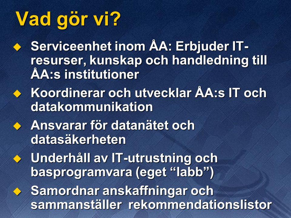 Internet hemifrån  Direkt koppling till ÅA:s nät från:  Tavasthem och Domus  Studentbyn  Ansökningsblanketter samt information finns på: http://www.abo.fi/dc/net/ http://www.abo.fi/dc/net/  Studentbynätet sköts av Turun Yliopisto  För anslutning bör pappersblanketten returneras till DC (Oraklet)