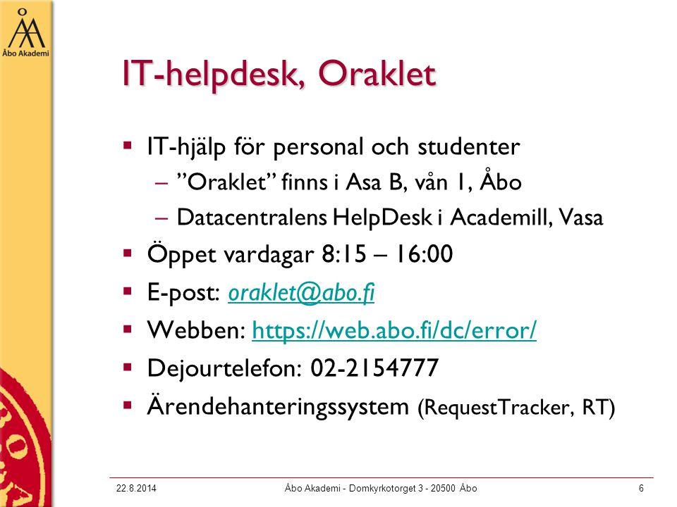22.8.2014Åbo Akademi - Domkyrkotorget 3 - 20500 Åbo37 Personligt webbområde  Används för att lagra filer som hör till en personlig webbsida på adressen http://www.users.abo.fi/fornamn.efternamn alt.