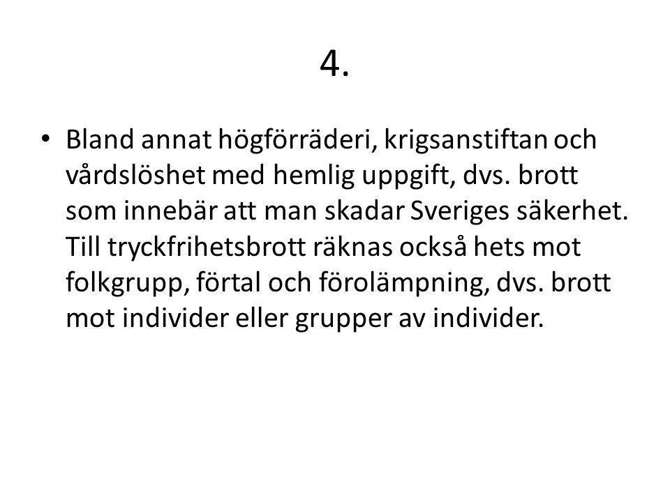 5.En ändring i SO gjordes 1979. Före 1979 hade vi i Sverige så kallade agnatisk tronföljd.