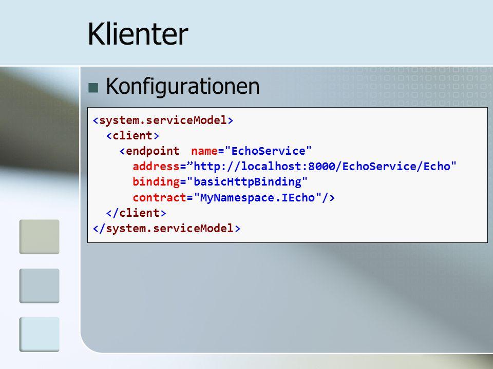 Konfigurationen Klienter <endpointname=