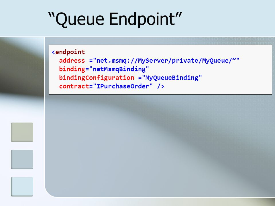 """Queue Endpoint"" <endpoint address ="