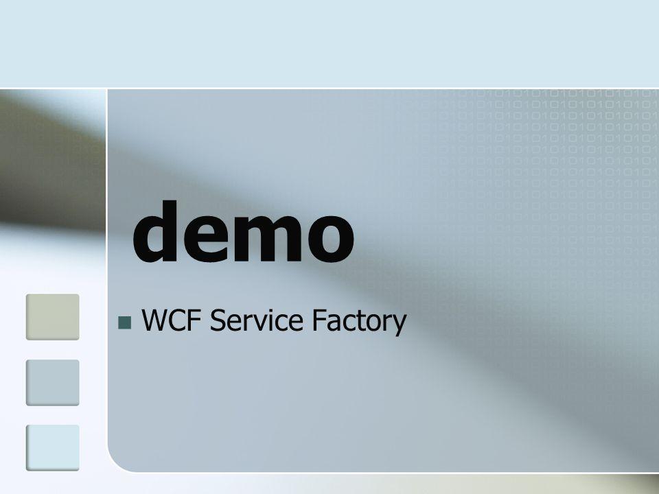 WCF Service Factory