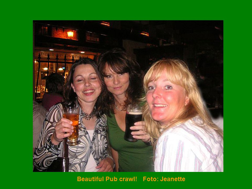 Beautiful Pub crawl! Foto: Jeanette